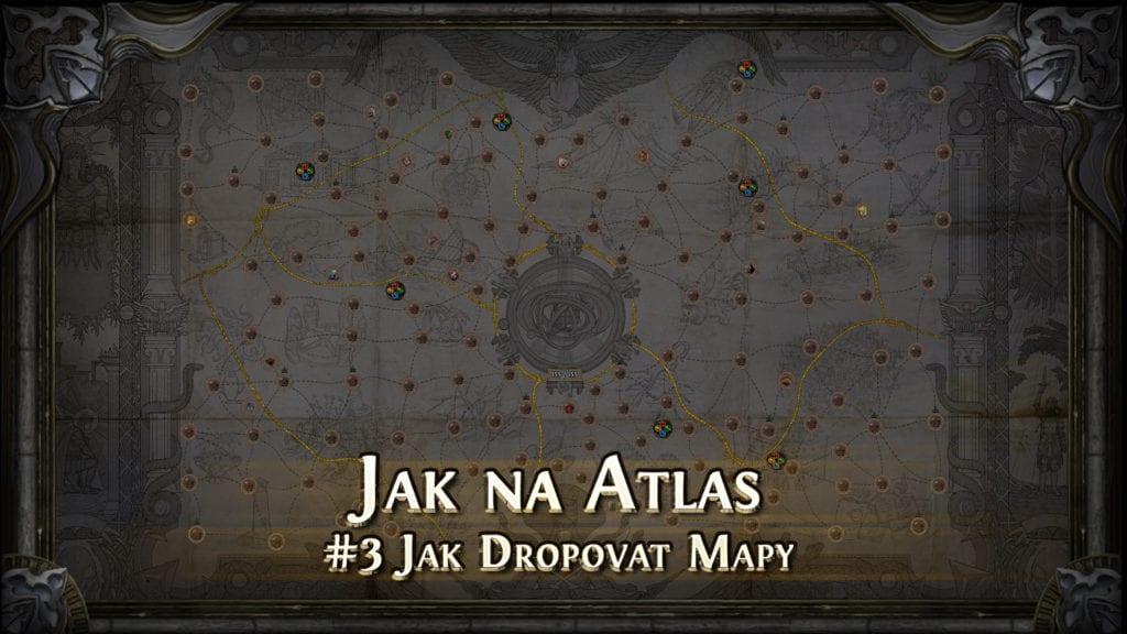 Jak Na Atlas - Návod na mapování v Path of Exile